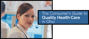 The Consumer's Guide to Quality Health Care in Ohio